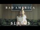 Bad America - Slaves