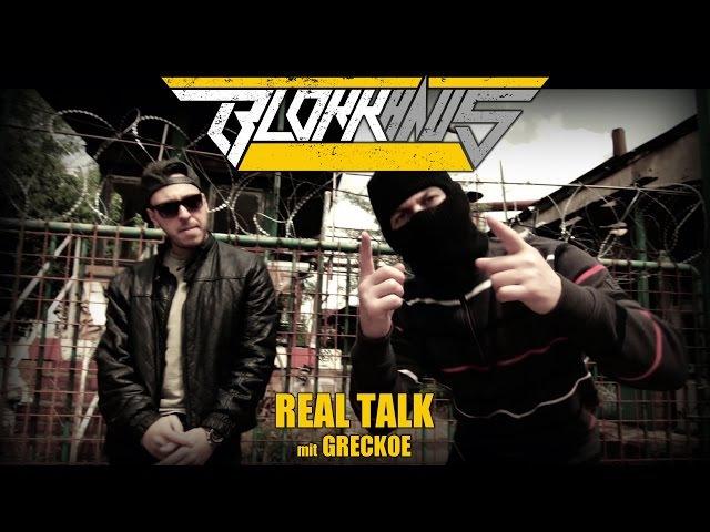 Blokkmonsta - Real Talk mit Greckoe (HD-Video)