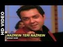 Nazrein Teri Nazrein - Jurm   Adnan Sami   Bobby Deol Lara Dutta