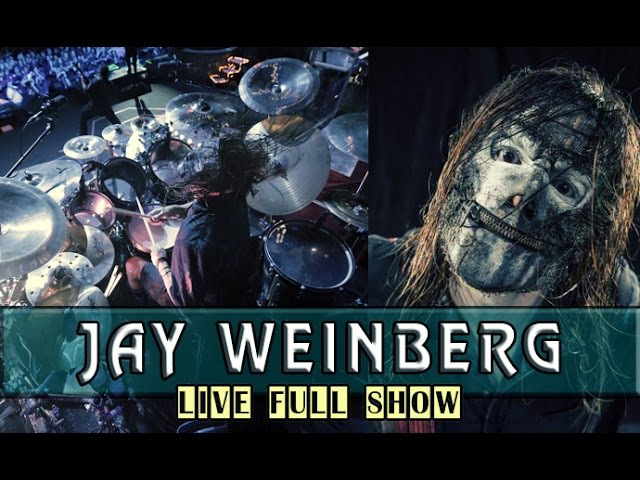 Jay Weinberg - Live FULL SHOW (Drum Cam)