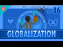 Globalization and Trade and Poverty Crash Course Economics 16