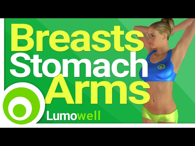 Toned Arms, Firm Breasts and Flat Stomach - 15 Minute Workout