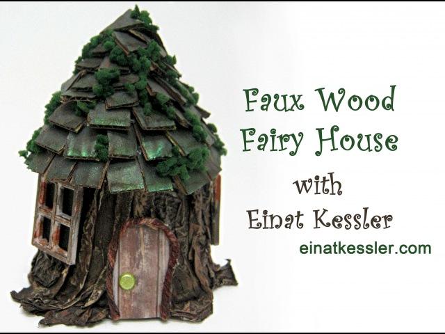 Faux Wood Fairy House - Details for a FREE bonus in description