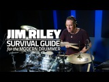 Jim Riley - Survival Guide For The Modern Drummer (FULL DRUM LESSON)