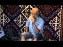 Чего хочет бог Дмитрий Гайдук чайная юрта г Красноярск 28 июня 2013