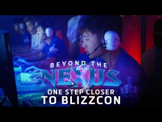 Beyond the Nexus Ep 8 - One Step Closer to BlizzCon