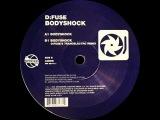 DFuse Bodyshock (DFuse's Trancelectro Remix)