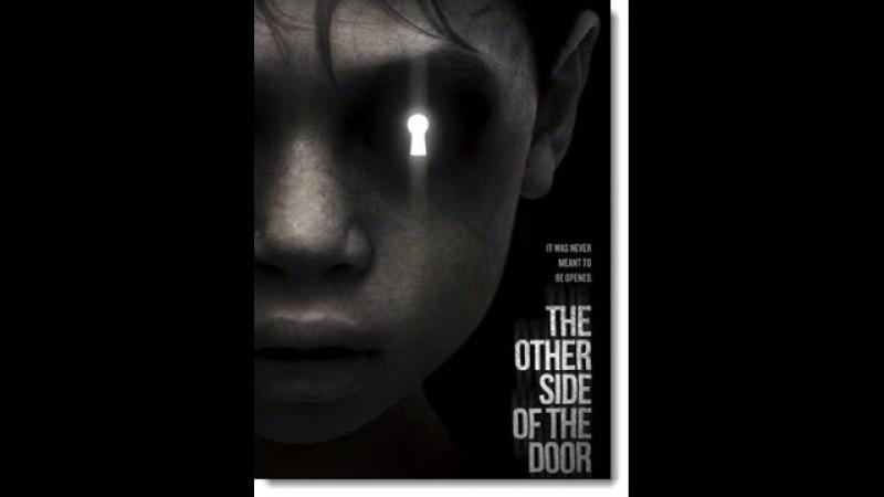 По ту сторону двери / The Other Side of the Door /2016 - Официальный Русский трейлер [HD]