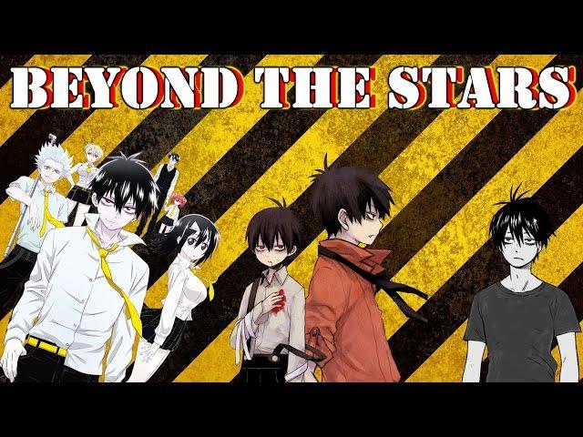 Кровавый парень - Beyond The Stars (Blood Lad)