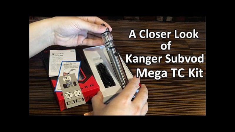 Quick Review of Kanger Subvod Mega TC Kit at Cacuqecig