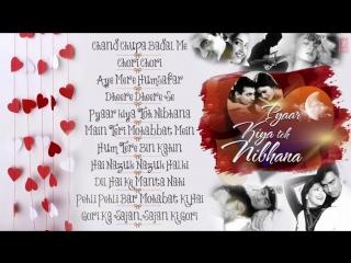 Pyar Kiya Toh Nibhana Bollywood Romantic Songs Jukebox _ Nonstop Hindi Songs