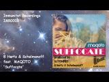 8 Hertz &amp Schelmanoff feat. MAQOTO - Suffocate