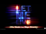 Offer Nissim Feat. Maya Simantov - Let Me Live (Original Mix)