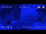 BATB9 | Shane Heyl - Battle Prologue: Tiago Lemos Vs Frankie Heck - Round 1