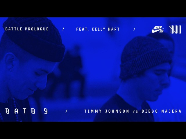 BATB9 | Kelly Hart - Battle Prologue: Diego Najera Vs Timmy Johnson - Round 1