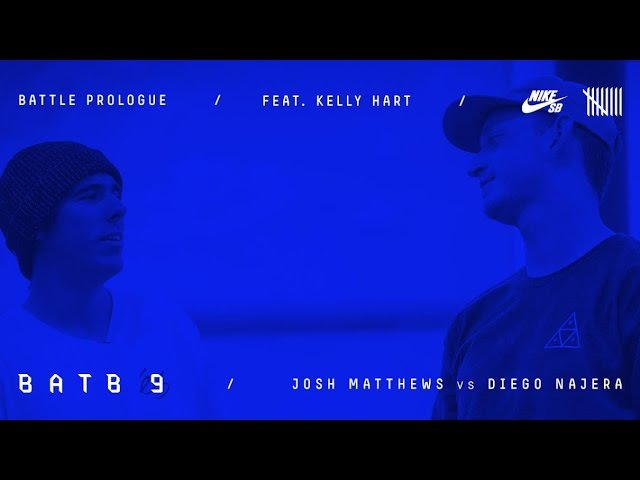 BATB9 | Kelly Hart - Battle Prologue: Diego Najera Vs Josh Matthews - Round 2