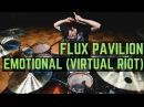 Flux Pavilion Emotional Virtual Riot Remix Matt McGuire Drum Cover