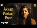 Kadhalum Kadanthu Pogum - Akkam Pakkam Paar Video Vijay Sethupathi Santhosh Narayanan
