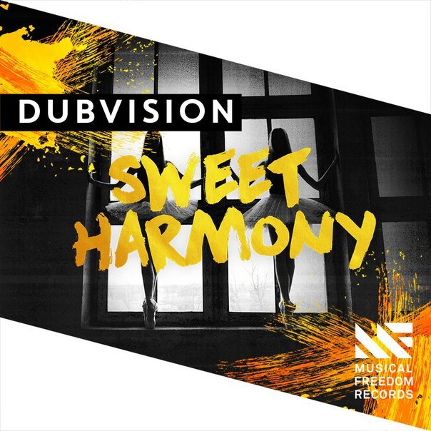 Dubvision - Sweet Harmony (Radio Edit)