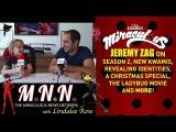 Lindalee &amp Jeremy Zag talk Miraculous Ladybug - Spoilers (MNN) Ep.2