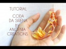 Tutorial angenioso - coda di sirena/ mermaid tail tutorial
