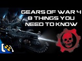 Gears Of War 4: 8 Things You Need To Know