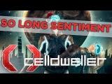 Celldweller - So Long Sentiment