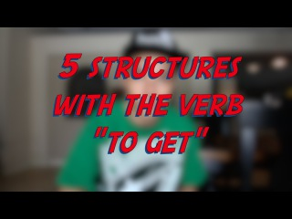 5 Structures with the verb