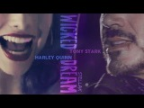 Tony Stark &amp Harley Quinn wicked dream