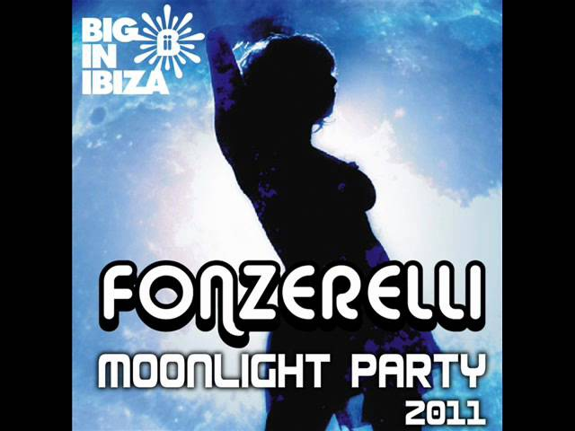 Fonzerelli - Moonlight Party 2011 (Radio Edit) [Clip]