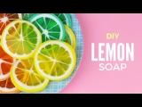 DIY Lemon Soap - Citrus Fruits Melt &amp Pour Soap