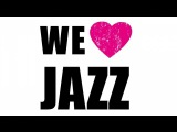 We Love Jazz - Hot Songs &amp Great Hits