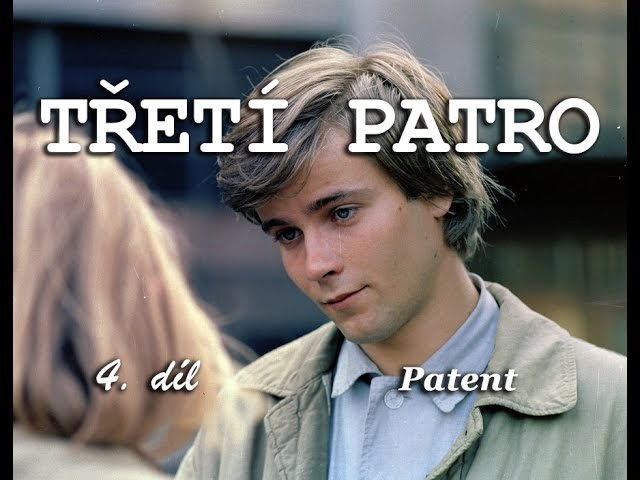 Třetí patro - 4. díl (Patent)