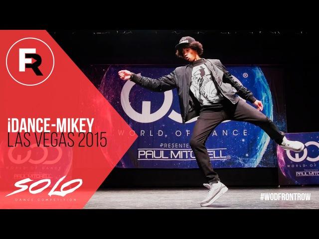 IDance Mikey SOLO Dance Competition Winner World of Dance Las Vegas 2015 WODVEGAS15