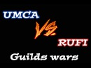 Guilds Wars Umca vs Rufi