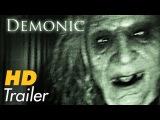 Дом страха / Демонический / Последний обряд (Demonic,2015)