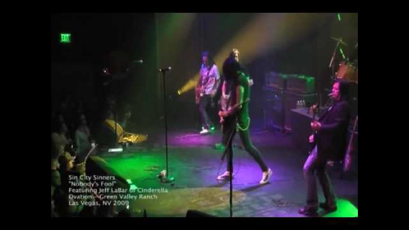 Nobody's Fool - Sin City Sinners Featuring Jeff LaBar of Cinderella