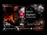 Kaimo K - Mayhem (Paul Denton Remix) MA054 OUT NOW!