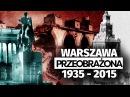 Historia o Warszawie 1935 1945 2015 Ciekawostki historyczne