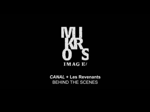 Making Of l Les revenants