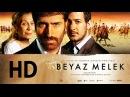 Beyaz Melek HD 2007 Türk Filmi