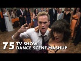 75 TV Show Dance Scenes Mashup (Justin Timberlake-Can't Stop the Feeling) - WTM