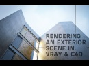 Rendering an Exterior Scene - vray for c4D Part01