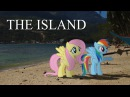 The Island - MLP in Real Life Music Video