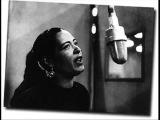 Billie Holiday - How Deep Is The Ocean (How High Is The Sky)