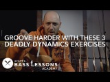 Groove Harder With These 3 Deadly Dynamics Exercises /// Scott's Bass Lessons