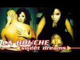 La Bouche - Sweet Dreams