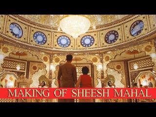 Prem Ratan Dhan Payo   The Making of Sheesh Mahal   Salman Khan & Sooraj Barjatya