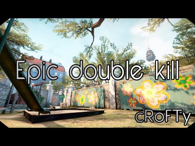 Epic double kill | cRoFTy