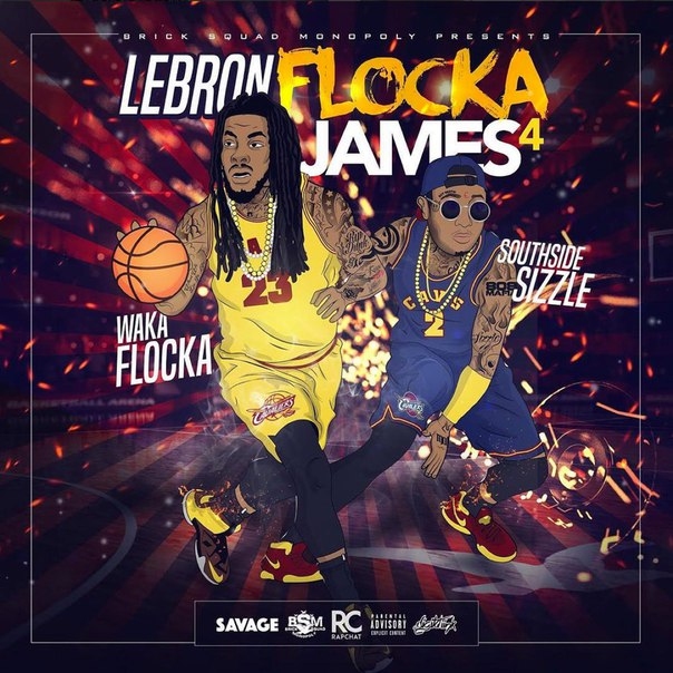 Waka Flocka - Lebron Flocka James 4 - 2016